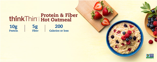 Fuel up and feel great, with a warm, wholesome and delicious bowl of thinkThin® Protein & Fiber Hot Oatmeal. With 10 grams of protein, 5 grams of fiber, whole grains and 4 delicious flavors, it's a great way to start your day. And, every recipe is 200 calories or less, and contains non GMO ingredients, so you can feel great about every single bite.